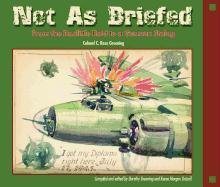 9780874222593: Not as Briefed: From the Doolittle Raid to a German Stalag