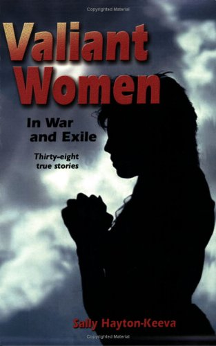 9780874222630: Valiant Women in War and Exile: Thirty-Eight True Stories