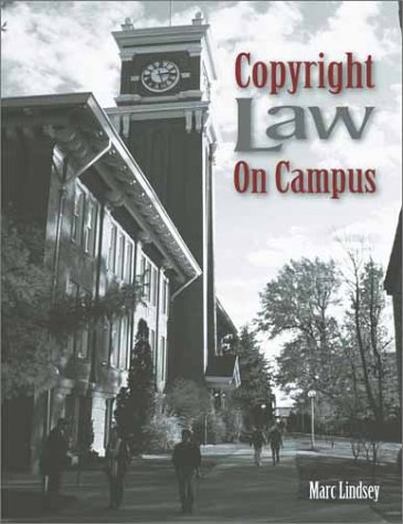 Copyright Law on Campus: Lindsey, Marc