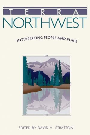 9780874222913: Terra Northwest: Interpreting People and Place