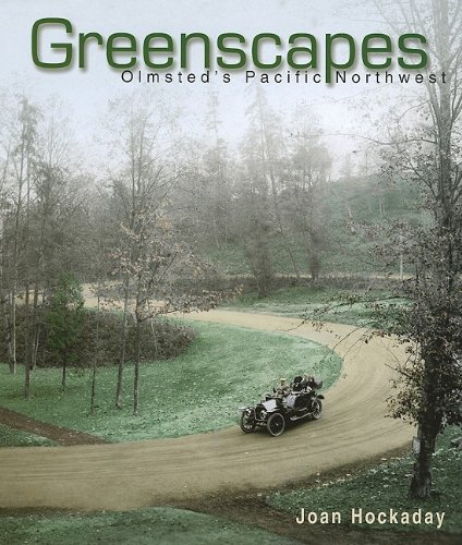 9780874222982: Greenscapes: Olmsted's Pacific Northwest