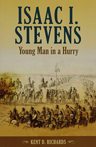 9780874223385: Isaac I. Stevens: Young Man in a Hurry