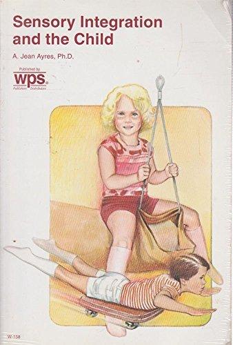 9780874241587: Sensory Integration and the Child