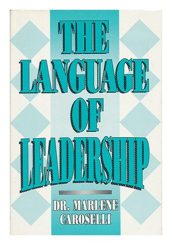 9780874251302: The Language of Leadership