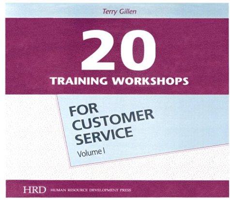 20 Workshops for Customer Service Volume 1 (Hardback): Gillen Terry