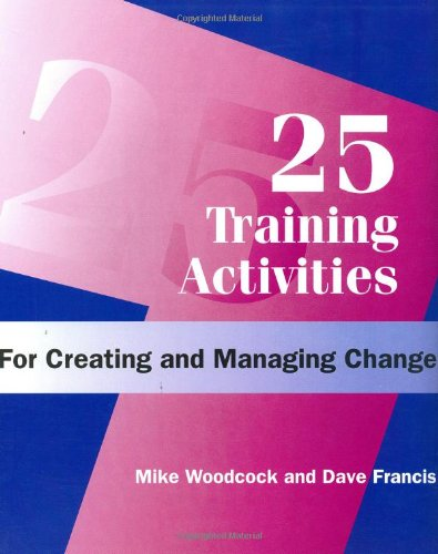 9780874251982: 25 Training Activities For Creating and Managing Change