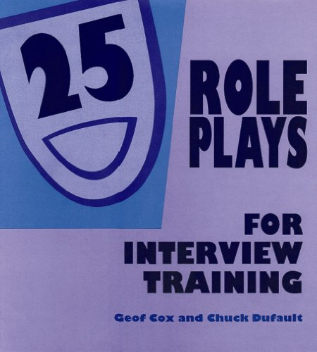 9780874252132: 25 Role Plays for Interview Training
