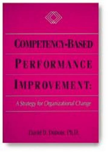 9780874252231: Competency-Based Performance Improvement: A Strategy for Organizational Change