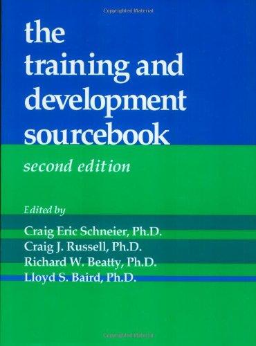 the training and development sourcebook (2nd Ed.): Craig Eric Schneier