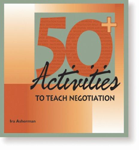 9780874253146: 50+ Activities to Teach Negotiation (50 Activities Series)