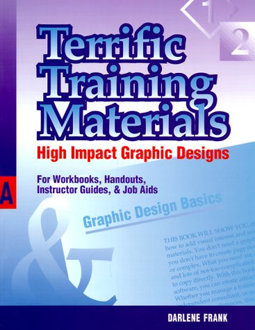 9780874253153: Terrific Training Materials: High Impact Graphic Designs for Workbooks, Handouts, Instructor Guides, and Job Aids