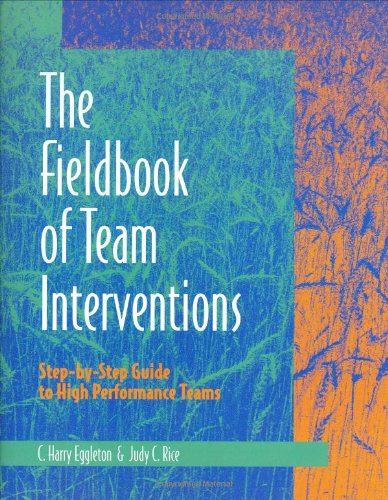 9780874253252: Fieldbook of Team Interventions: Step-by-Step Guide to High Performance Teams