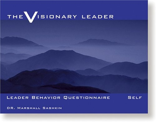 The Visionary Leader: Leader Behavior Questionnaire (pack of five) (0874253462) by Sashkin, Marshall