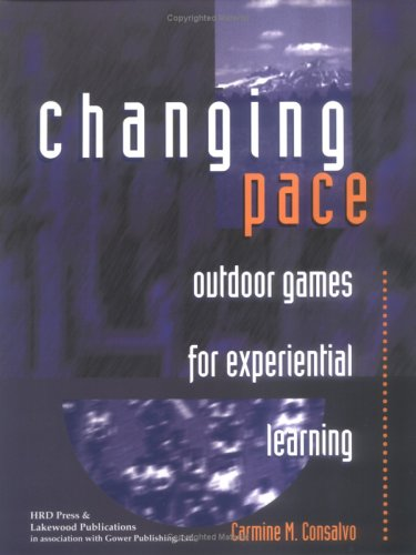 9780874253542: Changing Pace: Outdoor Games for Experiential Learning