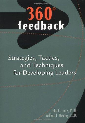 360-Degree Feedback: strategies, tactics, and techniques for: Jones, John E.;