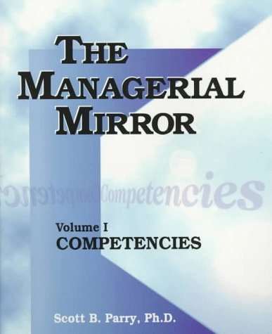 9780874253788: 1: The Managerial Mirror: Competencies