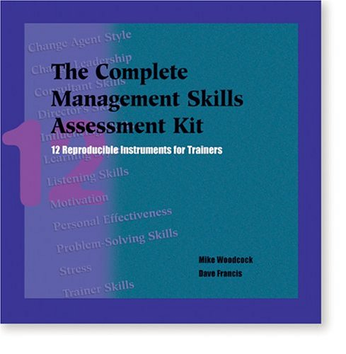 9780874254815: The Complete Management Skills Assessment Kit: 12 Reproducible Instruments for Trainers