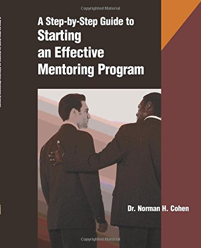 9780874255676: A Step-by-step Guide to Starting an Effective Mentoring Program