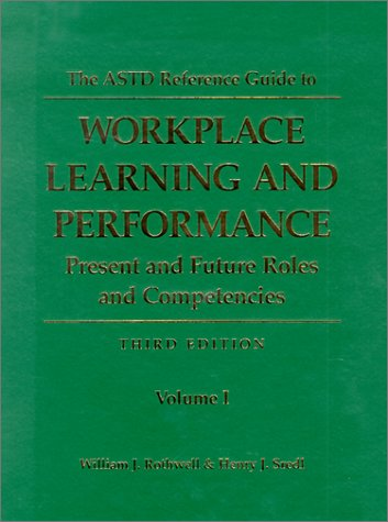 9780874255836: The ASTD Reference Guide to Workplace Learning and Performance, Vol 2