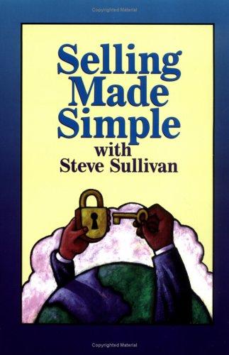 Selling Made Simple: Sullivan, Steve