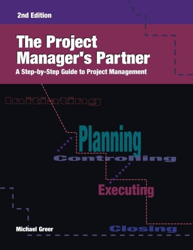 9780874256109: The Project Manager's Partner: A Step-by-Step Guide to Project Management, Second Edition