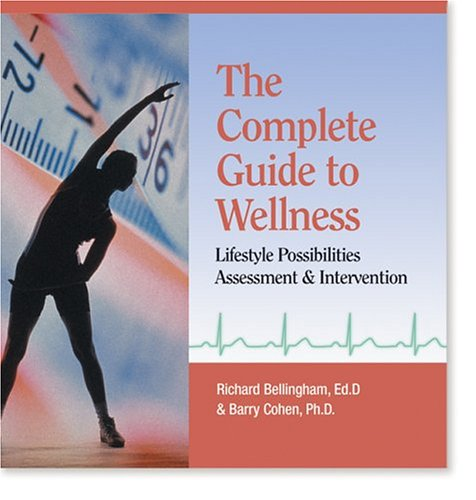 9780874256130: The Complete Guide to Wellness