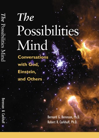 The Possibilities Mind: Robert R. Carkhuff,