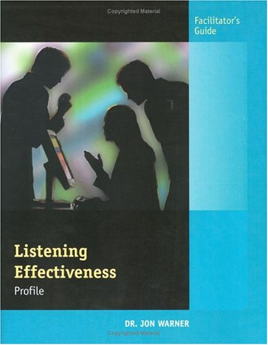 Listening Effectiveness Profile Facilitators Guide (9780874256796) by Jon Warner