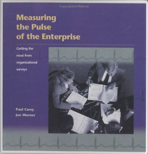 Measuring the Pulse of the Enterprise (9780874257038) by Paul Carey; Jon Warner