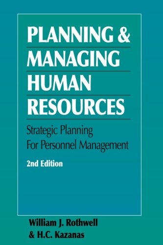 9780874257182: Planning and Managing Human Resources, Second Edition