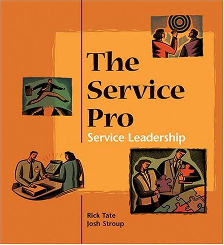 9780874257359: The Service Pro: Service Leadership