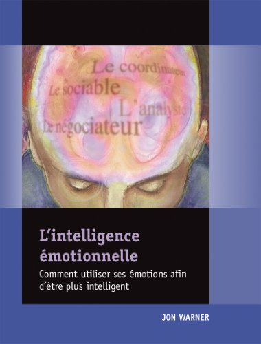 Emotional Intelligence Profile, (Packet of 5) (French Edition) (9780874257649) by Jon Warner