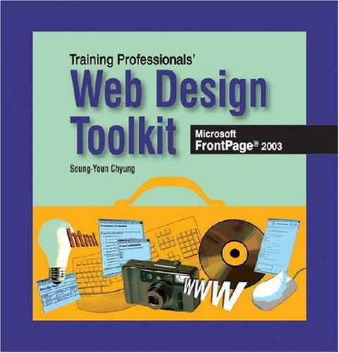 The Training Professionals Web Design Toolkit: Seung-Youn Chyung