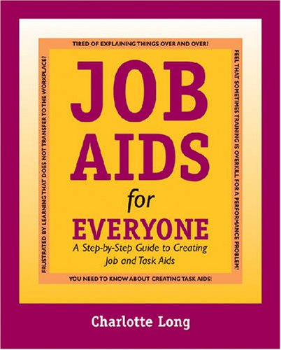 9780874257915: Job Aids for Everyone: A Step-by-Step Guide to Creating Job and Task Aids