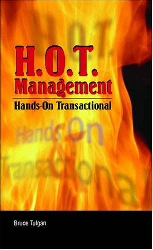 H.O.T. Management: Hands-On Transactional (0874257956) by Bruce Tulgan