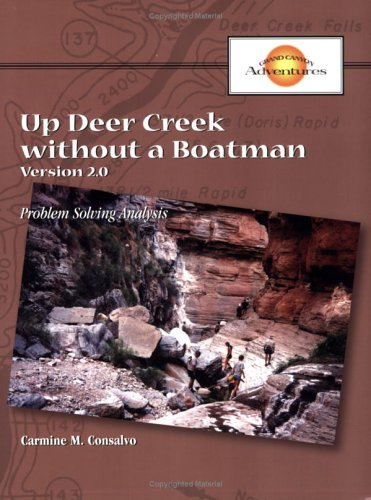 9780874258332: Up Deer Creek without a Boatman: Problem Solving Analysis (Grand Canyon Adventures)