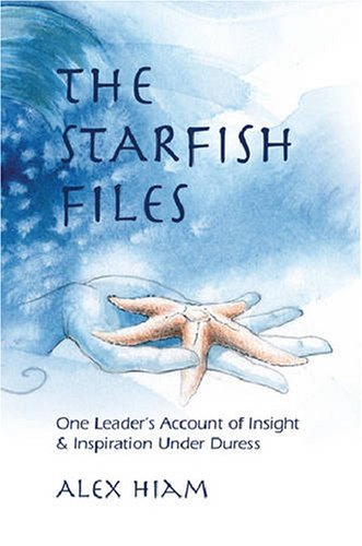 9780874258363: The Starfish Files: One Leader's Account of Insight and Inspiration Under Duress