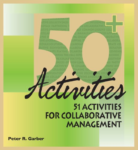 51 Activities for Collaborative Management (Hardback): Peter R. Garber