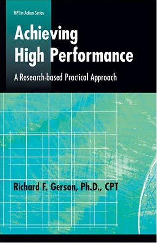 Achieving High Performance: Richard Gerson