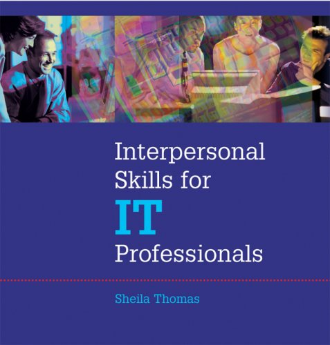 9780874259421: Interpersonal Skills for IT Professionals [Instructor Guide]