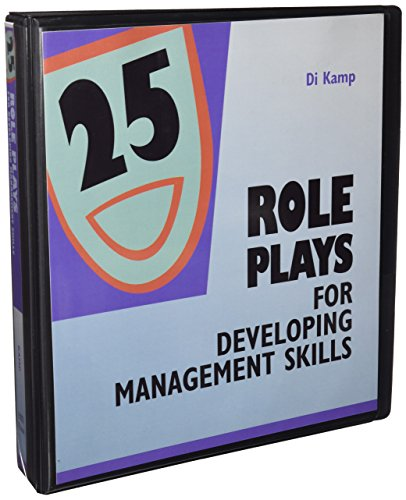 9780874259612: 25 Role Plays For Developing Management Skills