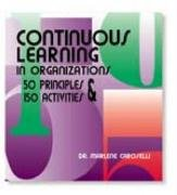 Continuous Learning in Organizations: Caroselli, Marlene