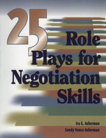 9780874259971: 25 Role Plays for Negotiation Skills