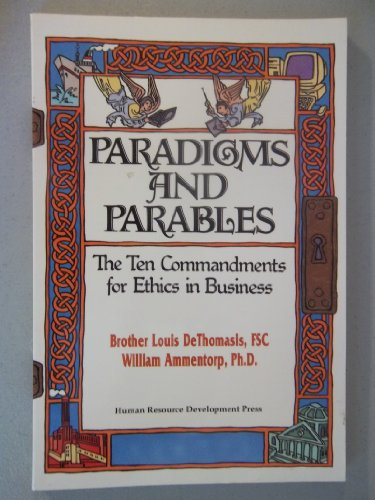 9780874259988: Paradigms and Parables: The Ten Commandments for Ethics in Business
