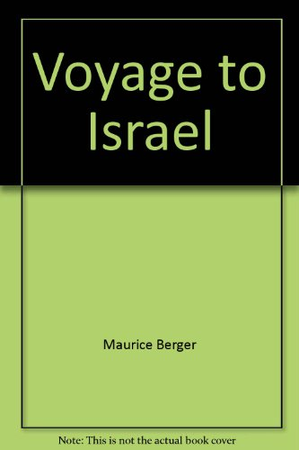 Voyage to Israel (0874260248) by Berger, Maurice