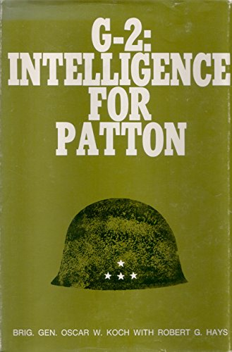 9780874260267: G-2: Intelligence for Patton