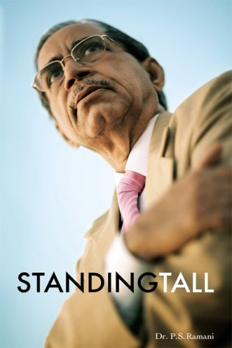 Standing Tall: Dr. P. S. Ramani