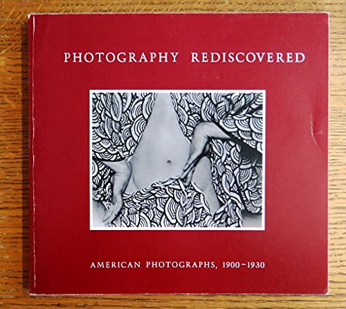 9780874270105: Photography rediscovered: American photographs, 1900-1930