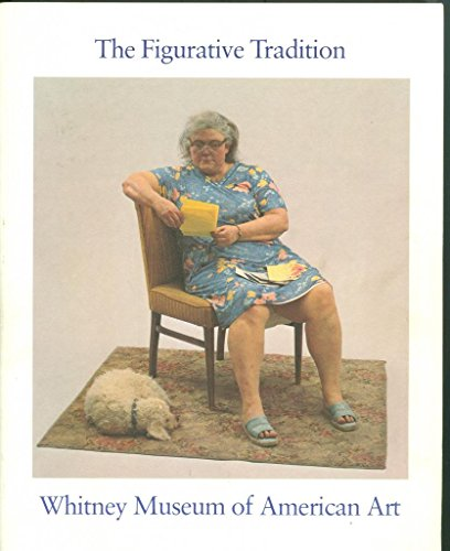 9780874270297: The Figurative Tradition and the Whitney Museum of American Art: Paintings and Sculpture from the Permanent Collection