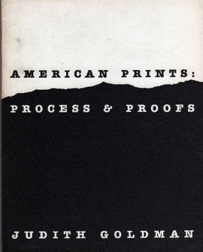 9780874270365: American prints: Process & proofs (Icon editions)